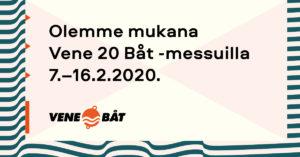 Vene 20 Båt 7.–16.2.2020 Helsinki, Messukeskus
